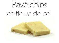 Pavé chips et fleur de sel